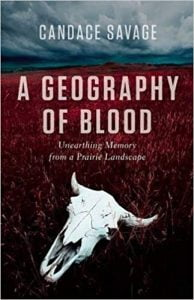 A Geography of Blood by Candace Savage